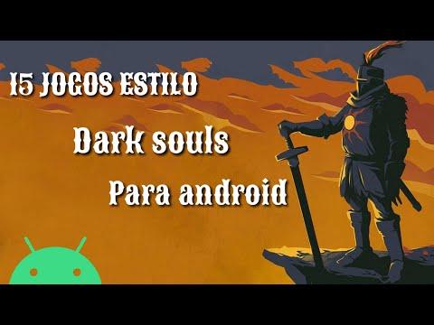 15 Jogos Parecidos Com Dark Souls Para Android 2020