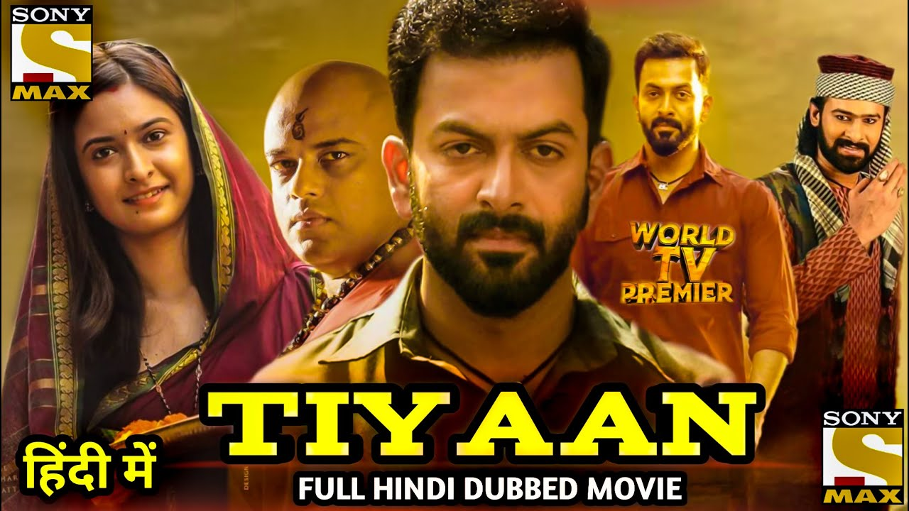 Download Tiyaan Full Movie Hindi Dubbed Dubbing Update