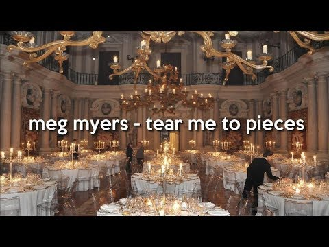 meg myers - tear me to pieces (lyrics)