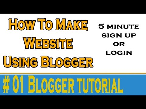 #1 How To Blogger Sign Up or Sign in make blogger site