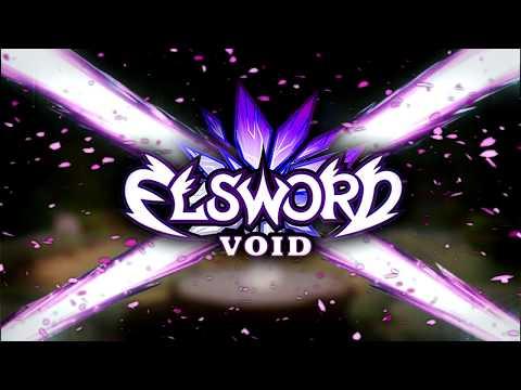 "【VoidEls】Void Elsword: ""New legends"""