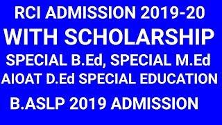 Special B.Ed Admission 2019-20: Special D.Ed,M.Ed Admission with Scholarships | Sarkari Naukri | NN