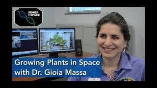 Dr. Gioia Massa - Fresh Food for the Ride to Mars | Genes in Space