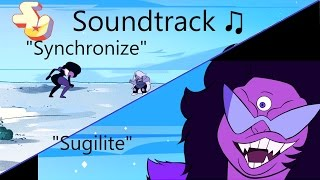 Repeat youtube video Steven Universe Soundtrack ♫ - Synchronize/Sugilite