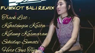 DJ KEHALANGIN KASTA VS KIDUNG KASMARAN REMIX HOUSE MUSIC 2019