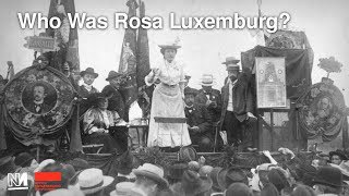 Who Was Rosa Luxemburg?