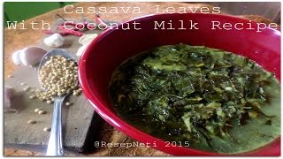 How to Make Cassava Leaves With Coconut Milk Recipe