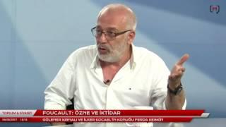 Toplum ve Siyaset (14): Foucault: Özne ve İktidar Konuk: Ferda Keskin