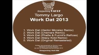 Tommy Largo - Work dat (Chemars remix)
