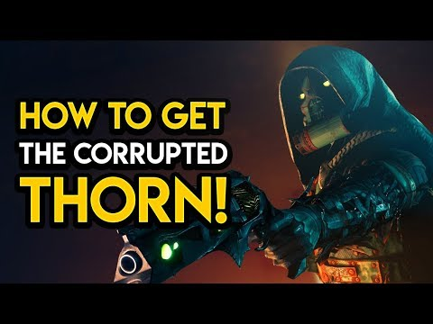 Destiny 2 - HOW TO GET THORN! Easy Guide, Tips, Secrets, MORE! thumbnail
