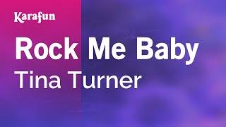 Karaoke Rock Me Baby - Tina Turner *