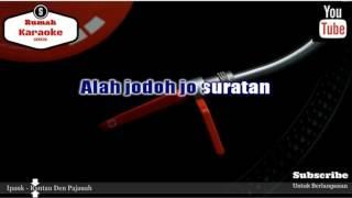 Video Karaoke Ipank - Rantau Den Pajauah ( Ft Rayola ) download MP3, 3GP, MP4, WEBM, AVI, FLV Juli 2018