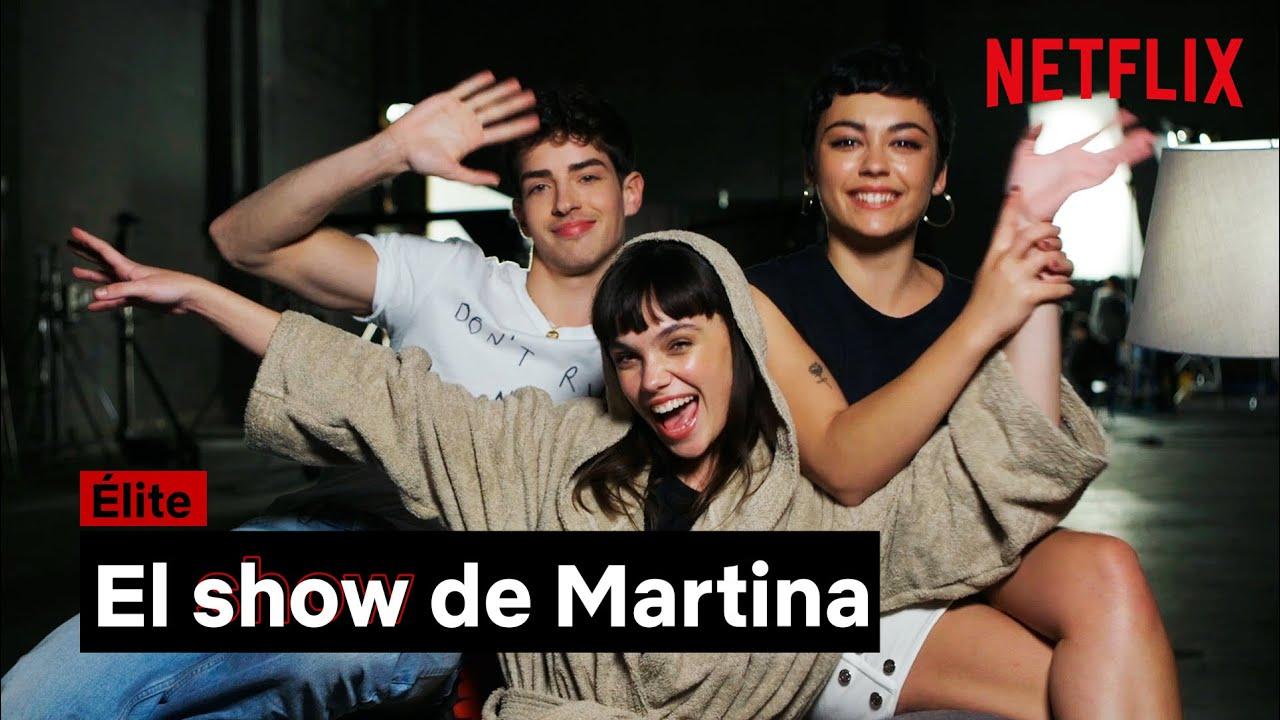 Download El SHOW de MARTINA   ÉLITE   Netflix España