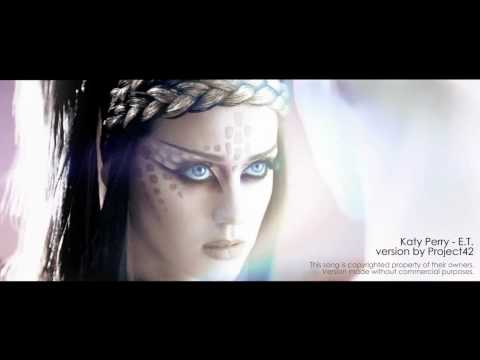 Katy Perry - ET - Rock Version by Project42