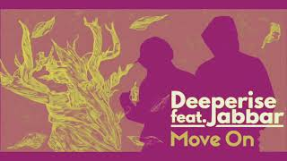Deeprise Feat. Jabbar Move On Casablanca Mix