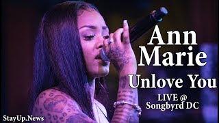 Ann Marie - Unlove You [LIVE @ SongByrd DC]