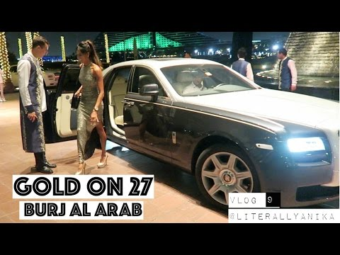 Dubai Vlog 9 – Amazing Burj Al Arab  – Gold On 27