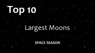 Top 10: Largest Moons