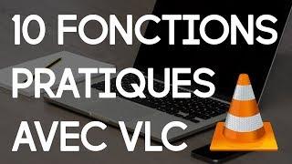 10 ASTUCES & FONCTIONNALITÉS PEU CONNUES SUR VLC