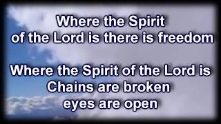 Where The Spirit Of The Lord Is - Hillsong - Worship Video with lyrics