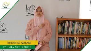 MUROTTAL SURAH AL QALAM || FAHMIA NUR AZIZAH