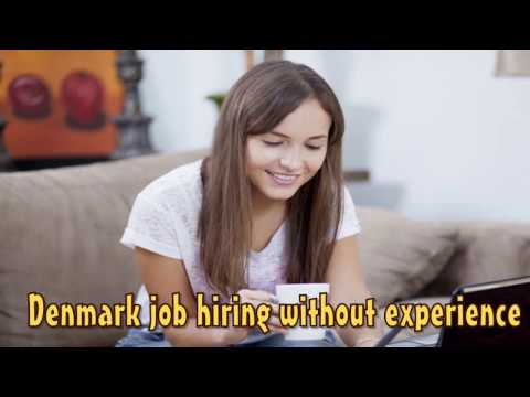 Denmark Job Hiring Without Experience - Get Started