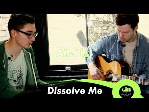 Alt-J - Dissolve Me (acoustic @ GiTC)