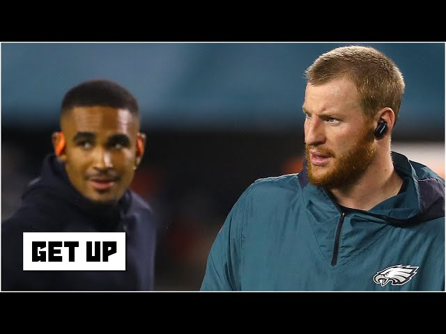The Eagles still want Carson Wentz to be the franchise QB - Dan Graziano | Get Up