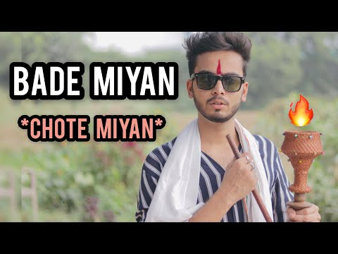 BADE MIYAN CHOTE MIYAN - | ELVISH YADAV |