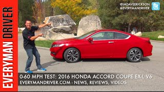 0-60 mph test: 2016 Honda Accord Coupe on Everyman Driver