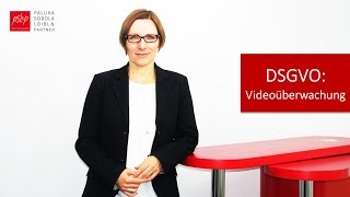 Was steht in der DSGVO zur Videoüberwachung? – Rechtsanwältin Sabine Sobola