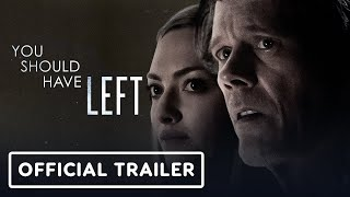 You Should Have Left - Official Trailer (2020) Amanda Seyfried, Kevin Bacon