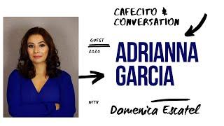 Meet Adriana Garcia