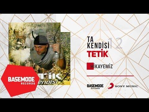 Tetik - Hikayemiz | Official Audio