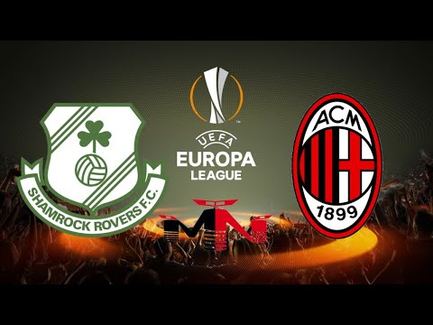 LIVE STREAMING QUALIFICAZIONE EUROPA LEAGUE: Shamrock Rovers FC vs Milan.