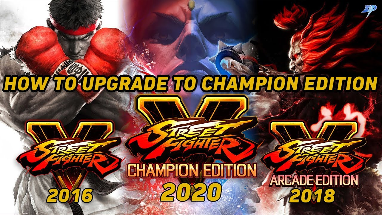 Street Fighter V Champion Edition Comparison How To Upgrade