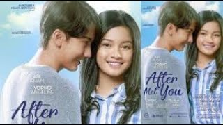 Film bioskop indonesia terbaru ater met you full movie 2019 original video