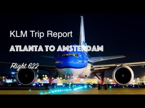 KLM 777-200ER Trip Report | Atlanta to Amsterdam