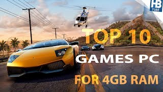 TOP 10 GAMES FOR 4 GB  RAM   PC 2017