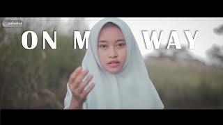 Gambar cover Alan Walker - On My Way Cover (Intan Ft. Raja Langit)