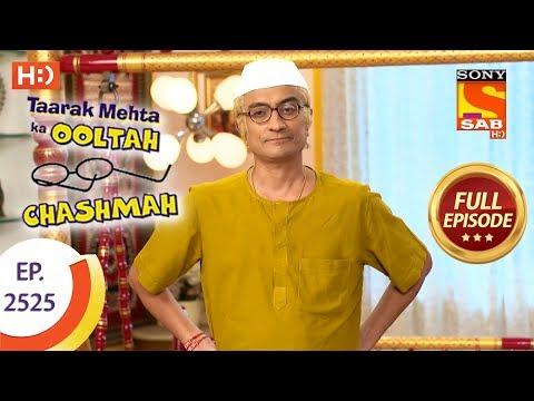 Taarak Mehta Ka Ooltah Chashmah - Ep 2525 - Full Episode - 3rd August, 2018