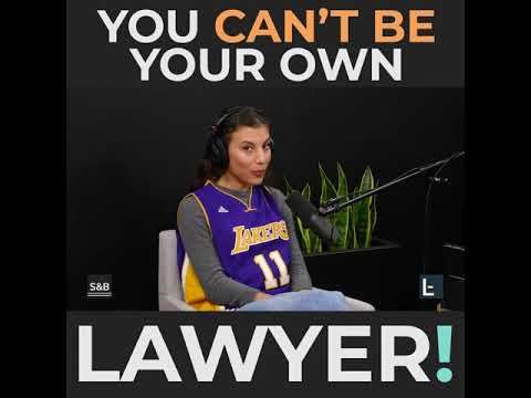 Legal Tip of The Week | Michelle Nabati | You Can't Be Your Own Lawyer