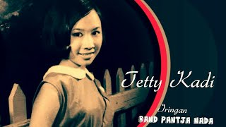 Album SIAPA DIA ( 4 Lagu ) - Tetty Kadi & Band Pantja Nada , Pimp. Enteng Tanamal
