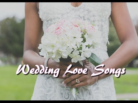 Wedding Love Songs Christian Gospel 2017