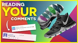 Reading YOUR Thoughts on the Nike Kyrie 5....