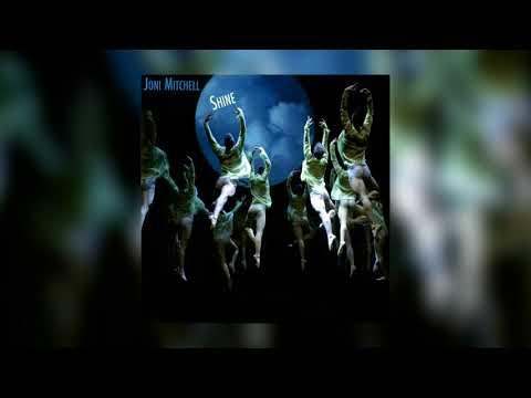 Shine by Joni Mitchell from Shine