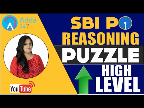SBI PO 2017 -  REASONING PUZZLE (HIGH LEVEL)