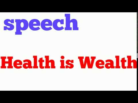 health is wealth speech in english  best essay on health is wealth  health is wealth speech in english  best essay on health is wealth