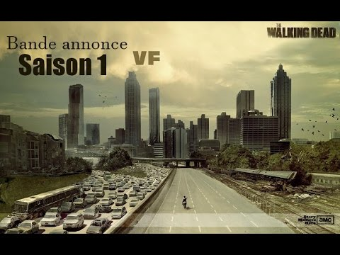 Saison 1 • The Walking Dead  Bande annonce VF