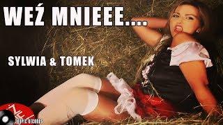 Sylwia i Tomek - Weź Mnie (Kochanie) official video 2018